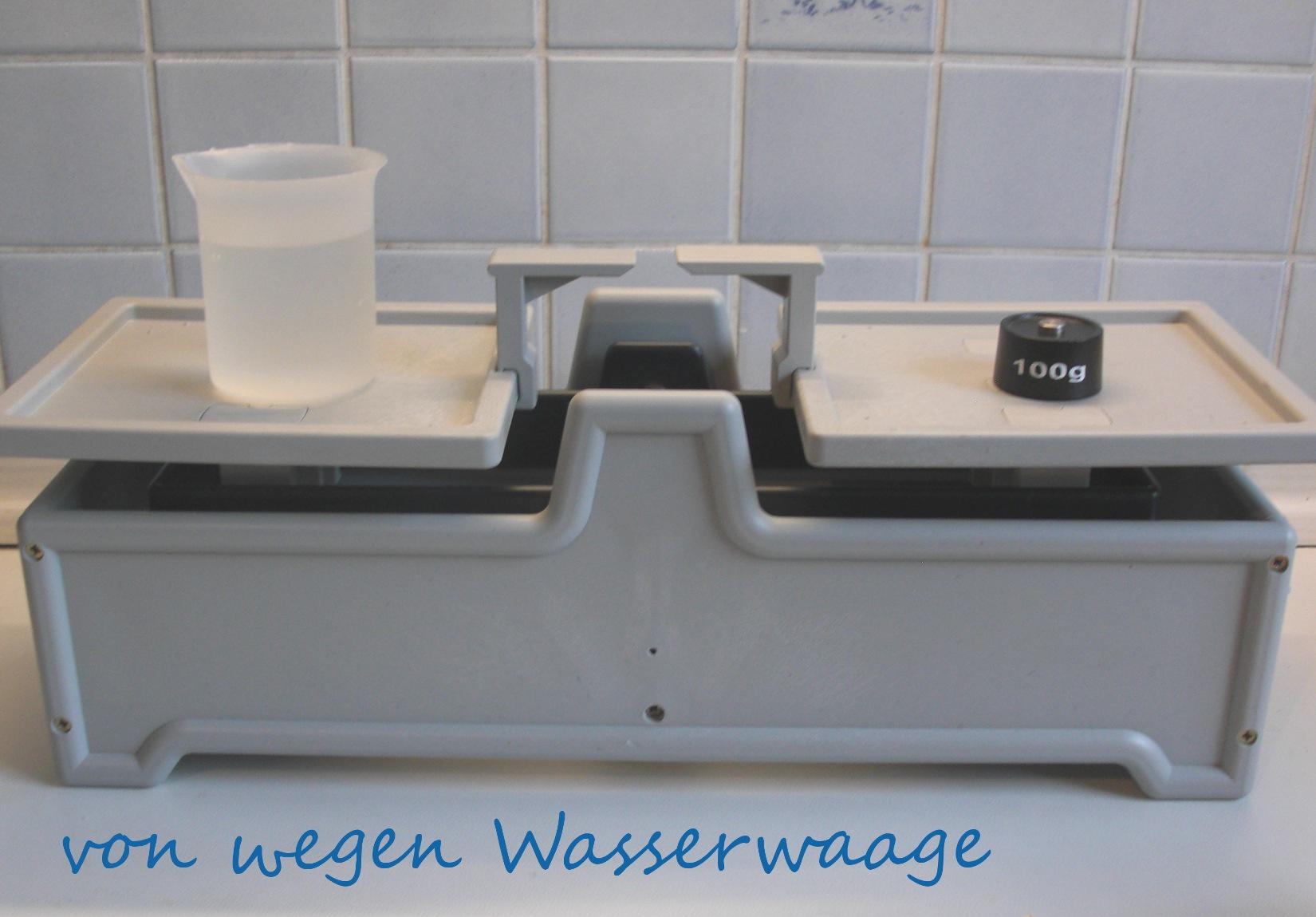 Wasser wiegen mit Tafelwaage